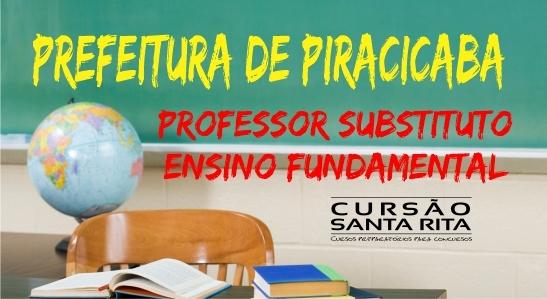 Prefeitura de Piracicaba: Professor Substituto de Ensino Fundamental - Processo Seletivo 2019