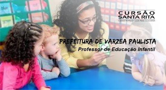 Prefeitura de Várzea Paulista: Professor de Educação Básica - Educação Infantil