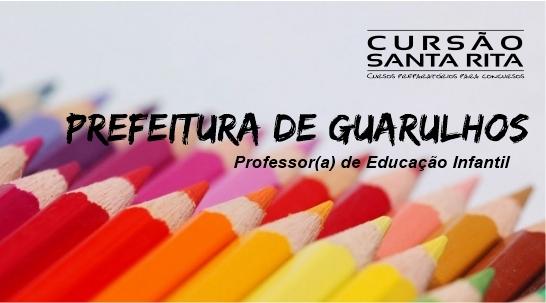 Prefeitura de Guarulhos - Professor de Educação Infantil