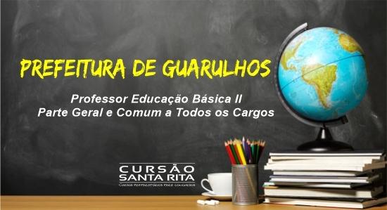 Prefeitura de Guarulhos - Professor de Educação Básica II