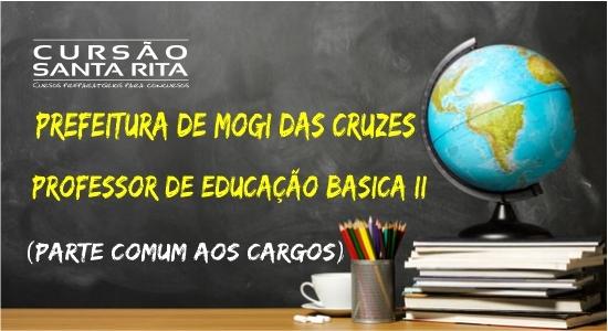 Prefeitura de Mogi das Cruzes: Professor de Educação Básica II (parte geral comum aos cargos)