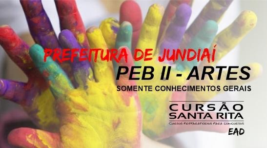 Prefeitura de Jundiaí/SP – PEB II (Artes) - Somente Conhecimentos Gerais