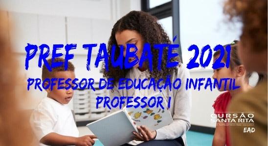 Prefeitura de Taubaté - Prof Ed Infantil e Professor I